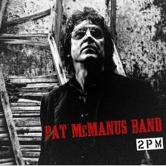 Pat Mc Manus Band: 2PM