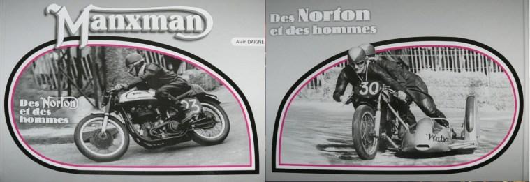 Alain Daigne: Manxman, des Norton et des hommes