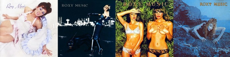 Roxy Music: 1972: Roxy Music - 1973: For your pleasure - 1974: Country Life - 1975: Siren