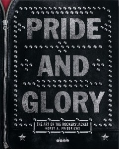 Horst A. Friedrichs: Pride and Glory