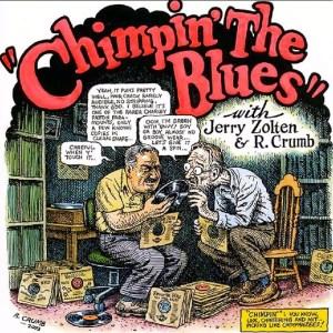 Robert Crumb & Jerry Zolten: Chimpin' the Blues