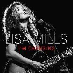 CD Lisa Mills: I'm Changin'