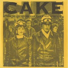 Cake, How do you afford Rock & Roll lifestyle