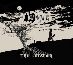Davy Knowles the Outsider