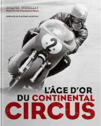 Jacques Bussillet: L'âge d'or du Continental Circus