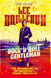 Zoë Hoxe Lee Brilleaux Rock'n'Roll Gentleman