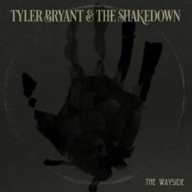 Tyler Bryant & the Shakedown EP The Wayside