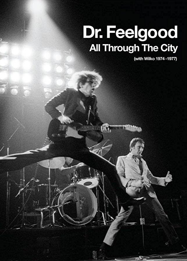 Wilco Johnson, All through the City 1974-1977