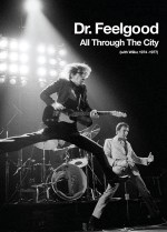Wilco Johnson, All through the City 1974-1977