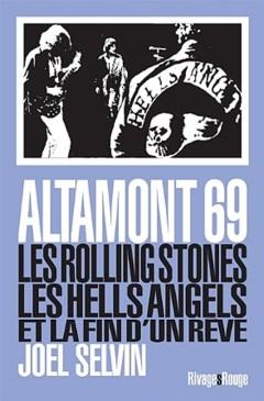 Altamont 69 Rolling Stones & Hells Angels