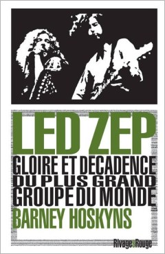 Led Zeppelin, gloire et décadence
