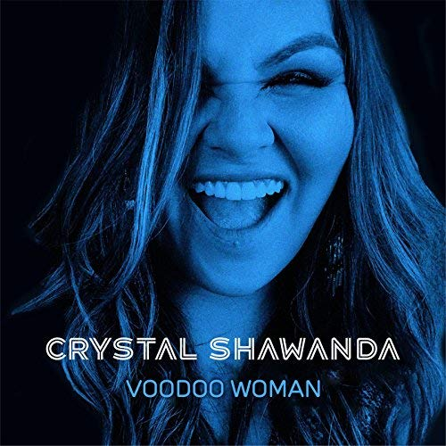 Crystal Shawanda Blues