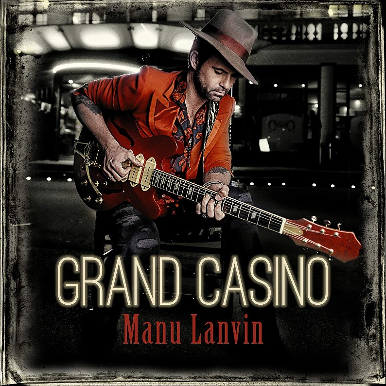Manu Lanvin Grand Casino
