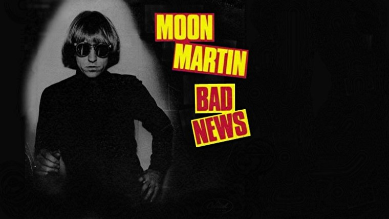 Bad News, Moon Martin